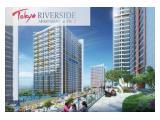 Dijual TERMURAH Apartemen Tokyo Riverside Type 2BR Standart Dev (VIEW LAUT)