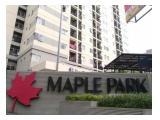 Dijual murah Apartemen Maple Park Type 3BR (74m) full furnished – 900jt nego - Sunter Kemayoran Jakarta Utara